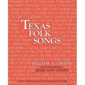 Texas Folk Songs (2nd) by William A Owens - 9781574411140 Book