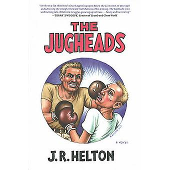 The Jugheads by J.R. Helton - 9781609805838 Book