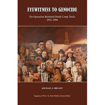 Eyewitness to Genocide - The Operation Reinhard Death Camp Trials - 19