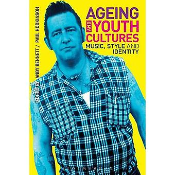 Ageing and Youth Cultures