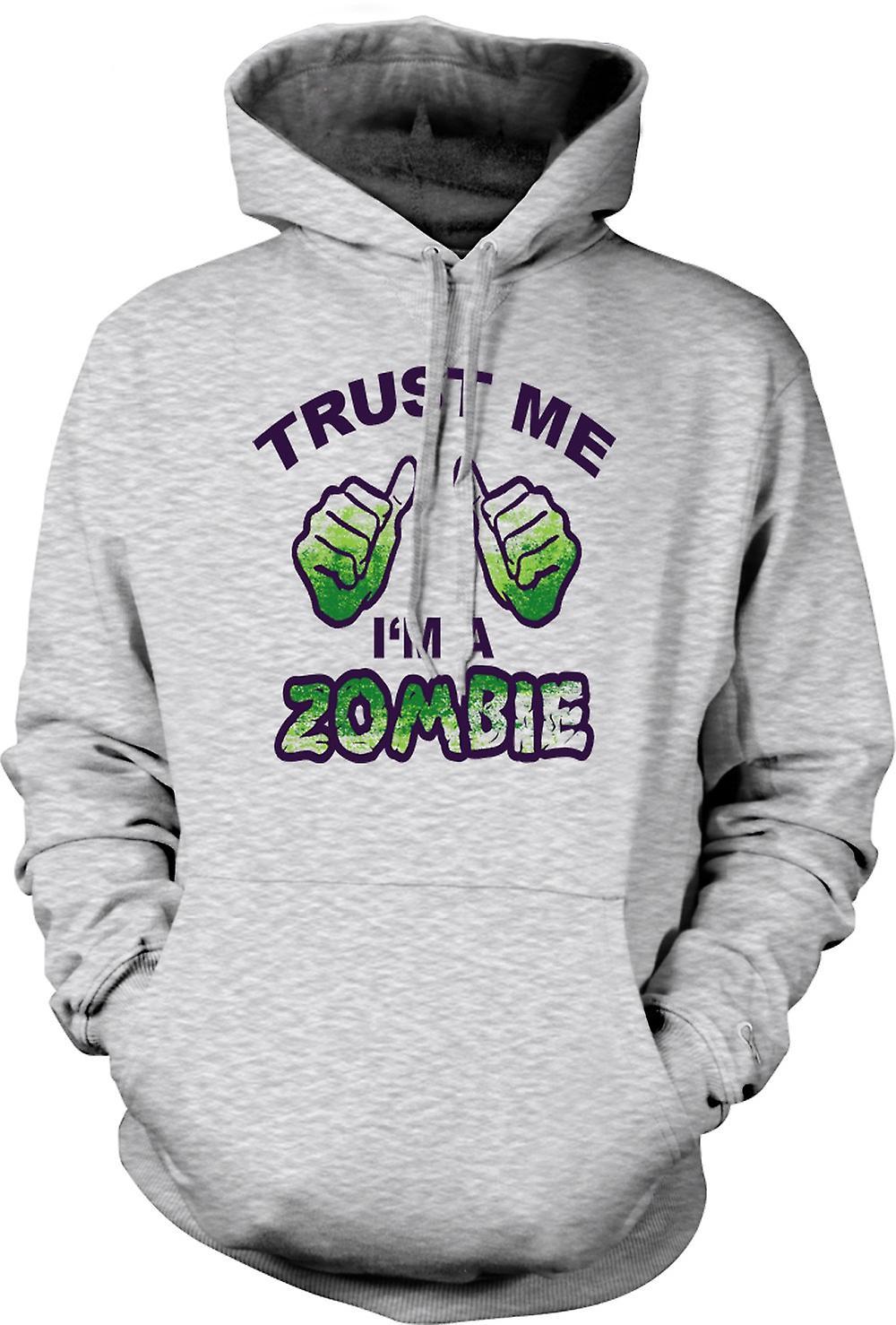 Mens Hoodie - croyez-moi Im A Zombie - drôle