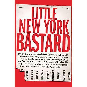 Kleine New York ba * tard