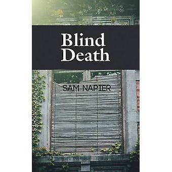 Mort aveugle par Napier et Sam