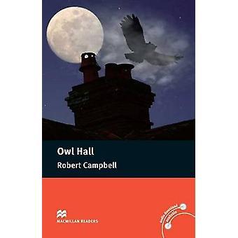 Macmillan Readers Owl Hall Pre Intermediate Without CD Reader de Robert Campbell & Lindsay Clandfield