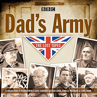 Dad's Army: The Lost Tapes: Classic Comedy from the BBC Archives (Audio CD) by Croft David Perry Jimmy Lowe Arthur Full Cast Mesurier John Le