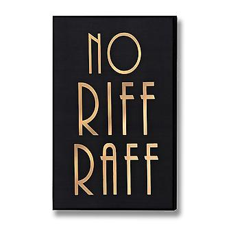 Hill Interiors No Riff Raff Gold Foil Plaque
