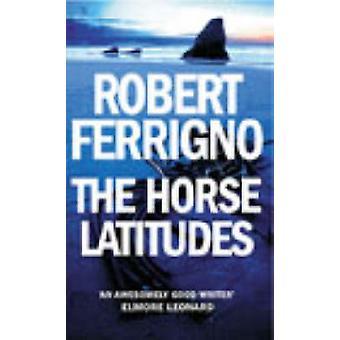 ロバート ・ フェリグノ - 9780099441526 本で馬の緯度