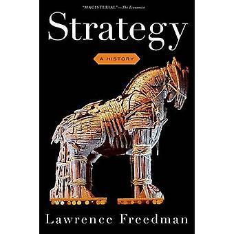 戦略 - 歴史 (第 2 改訂版) によってローレンス ・ フリードマン - 9780