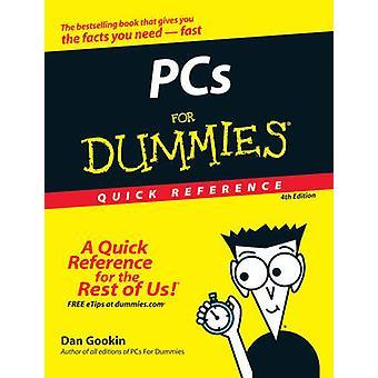 PCs para Dummies rápida referencia (4ª edición revisada) por Dan Gookin -