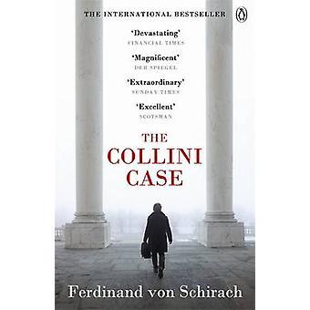 The Collini Case by Ferdinand von Schirach - 9780718159207 Book