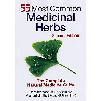 55 Most Common Medicinal Herbs - The Complete Natural Medicine Guide (