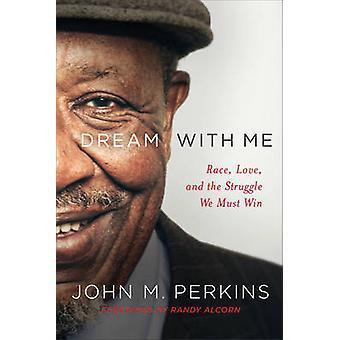 Drøm med mig - Race - kærlighed- og kamp vi skal vinde af Dr John