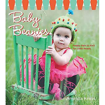 Baby Beanies - Happy Hats to Knit for Little Heads by Amanda Keeys - 9