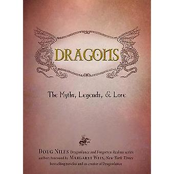 Dragons - The Myths - Legends - and Lore by Doug Niles - Margaret Weis
