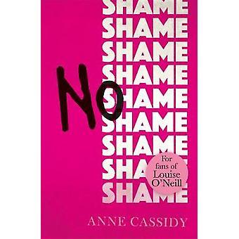 Pas de honte par Anne Cassidy - livre 9781471406782