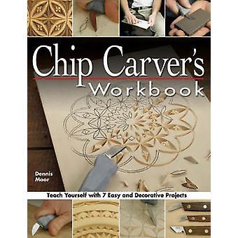 Chip Carver de werkmap door Dennis Moor - 9781565232570 boek