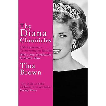 Diana Chronicles af Tina Brown - 9781784758868 bog