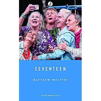 Diecisiete por Matthew Whittet - libro 9781786820914