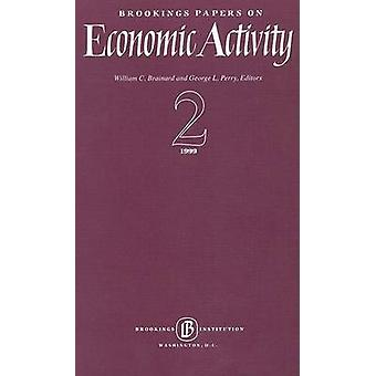 Brookings Papers on Economic Activity 1999 - 2 by William C. Brainard