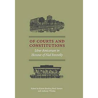 Of Courts and Constitutions by Bradley & Kieran