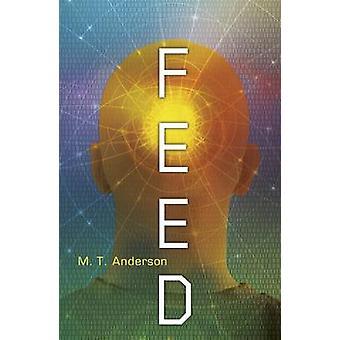 マシュー トービンによってフィード アンダーソン - 9781406345209 本