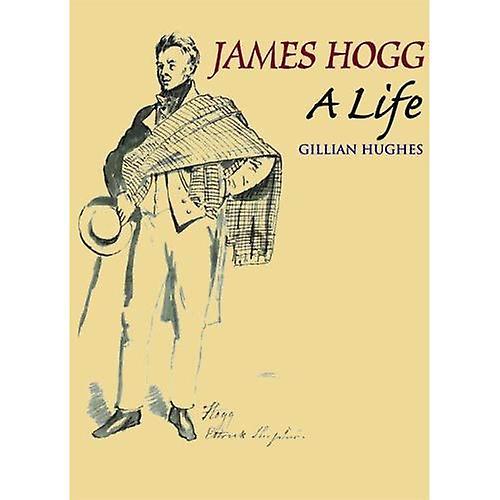James Hogg  A Life