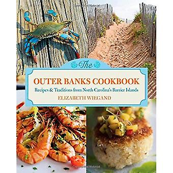 The Outer Banks Cookbook: Recipes & Traditions from North Carolina's Barrier Islands