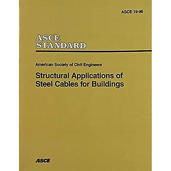 Structural Applications of Steel Cables for Buildings (ASCE 19-96)