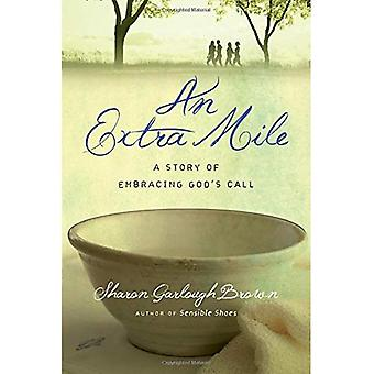 An Extra Mile: A Story of Embracing God's Call - Sensible Shoes (Paperback)