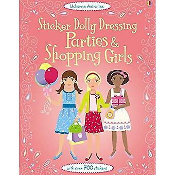 Sticker Dolly Dressing Parties and Shopping Girls (Usborne Sticker Dolly Dressing)