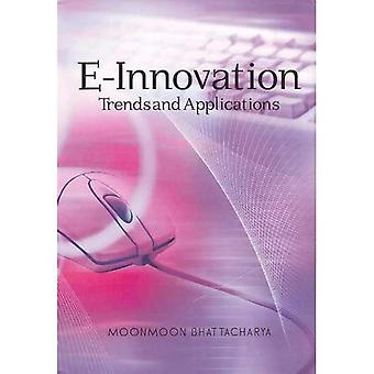 E-Innovation: Trends and Applications