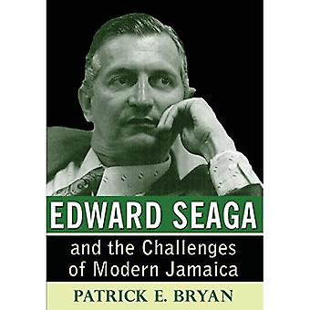 Edward Seaga and the Challenges of Modern Jamaica