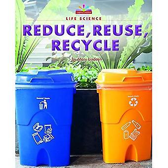 Réduire, réutiliser, recycler (début à lire)