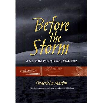 Before the Storm: A Year in the Pribilof Islands, 1941-1942