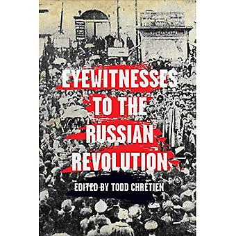 Eyewitnesses to the Russian� Revolution