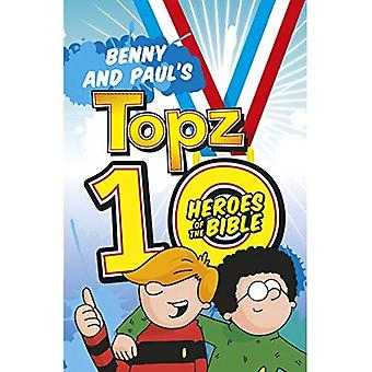Benny and Paul's Topz 10 Heroes of the Bible (Topz)