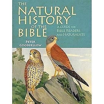 The Natural History of the� Bible: A Guide for Bible Readers and Naturalists