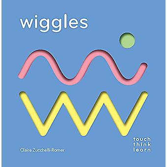 TouchThinkLearn - Wiggles Zucchelli Claire-Romer - 9781452164755 Bo