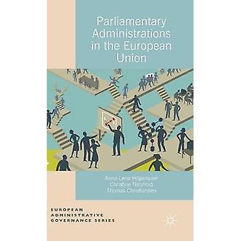Parlamentariske administrationer i EU af Christiansen & T.