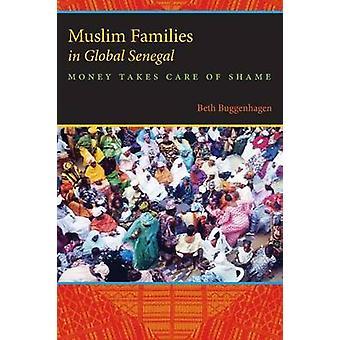 Les familles musulmanes en argent Sénégal Global s'occupe de honte par Buggenhagen & Beth A.