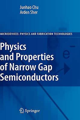 Physics and Properties of Narrow Gap Semiconductors by Sher & Arden