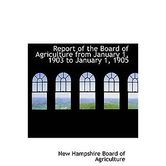 Report of the Board of Agriculture from January 1 1903 to January 1 1905 by Hampshire Board of agriculture & New