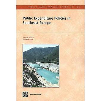 Public Expenditure Policies in Southeast Europe by Izvorski & Ivailo V.