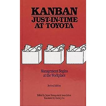 Kanban JustIn Time at Toyota Management Begins at the Workplace by Japan Mgmt Assoc Ed