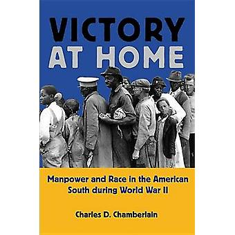 Victory at Home by Chamberlain & Charles