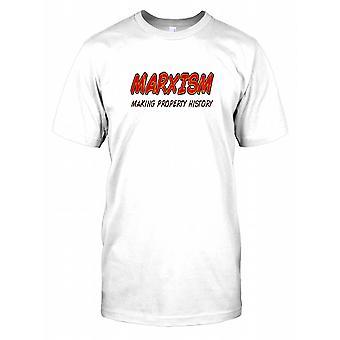 Marxismen gjør eiendommen historie - Funny Quote Kids T skjorte