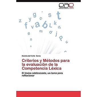 Criterios y Metodos Para La Evaluación de La Competencia lessici di Soria & Natalia Del Valle