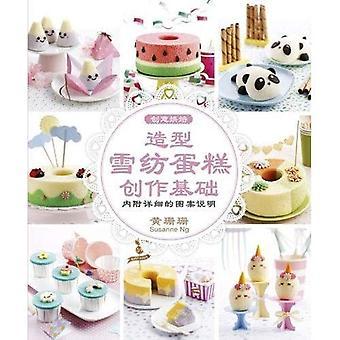 Creativo cottura: Deco Chiffon Cake Basics (edizione cinese)