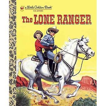 The Lone Ranger by Steffi Fletcher - E Joseph Dreany - 9780449817933