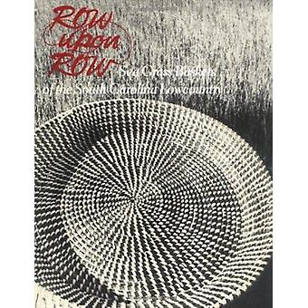 Row upon Row by Dale Rosengarten - 9780872499560 Book